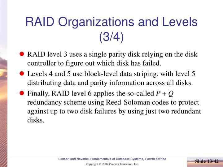 RAID Organizations and Levels (3/4)