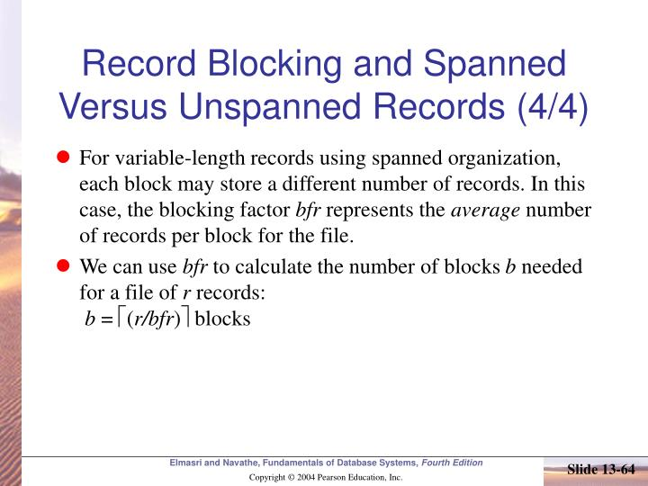 Record Blocking and Spanned Versus Unspanned Records (4/4)