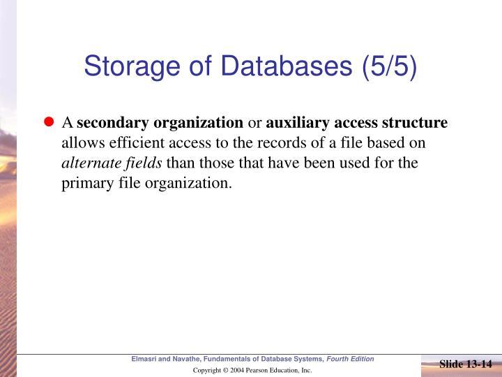 Storage of Databases (5/5)