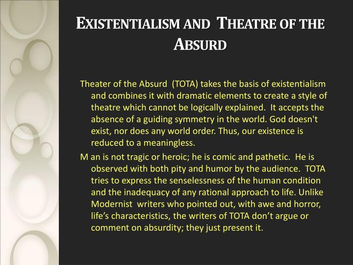 Existentialism and  Theatre of the Absurd