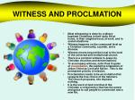 witness and proclmation