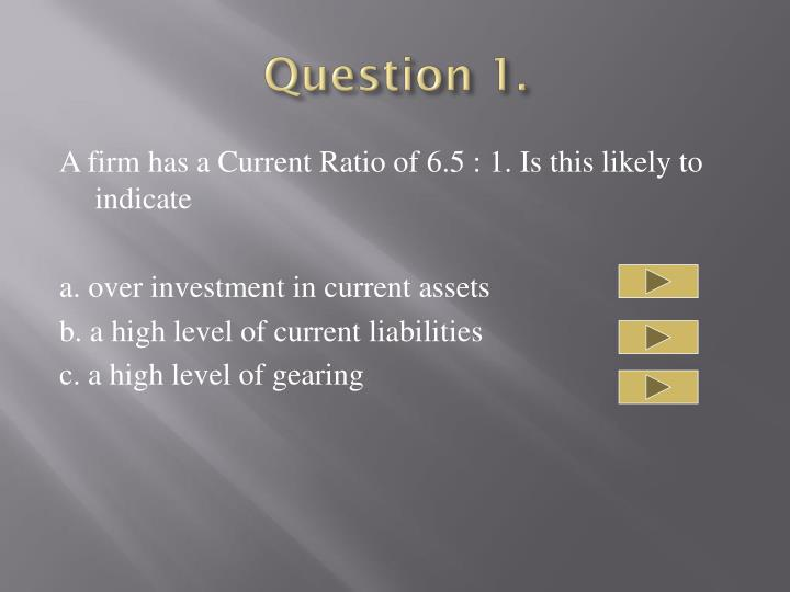 Question 1.