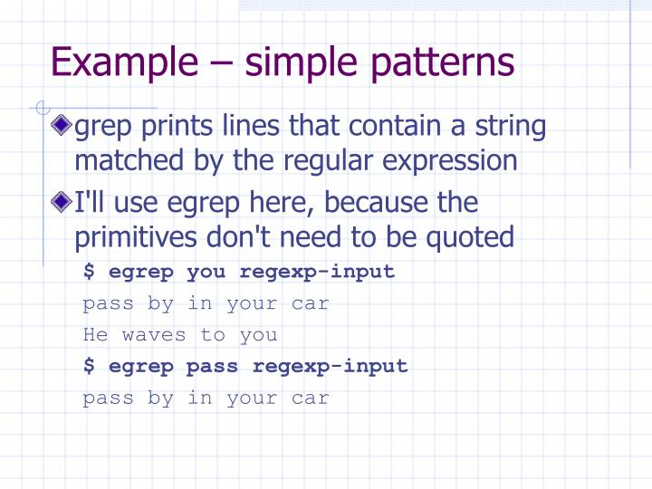 Example – simple patterns