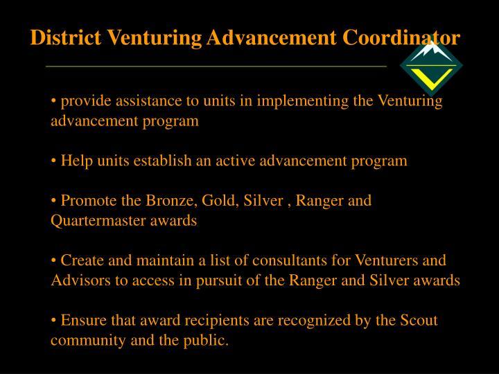 District Venturing Advancement Coordinator