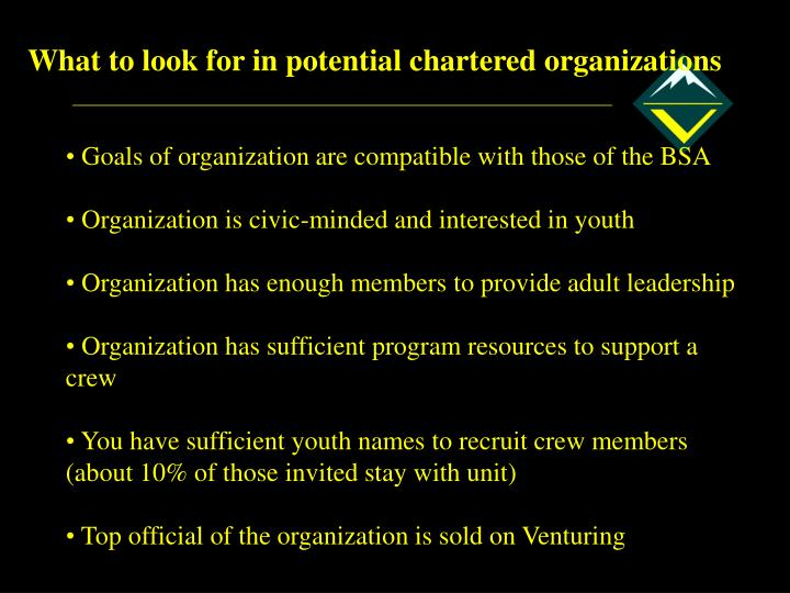 What to look for in potential chartered organizations