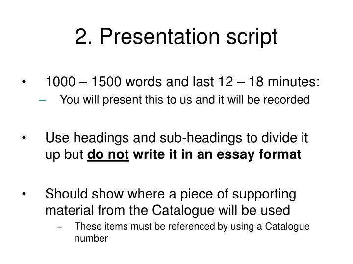 2. Presentation script
