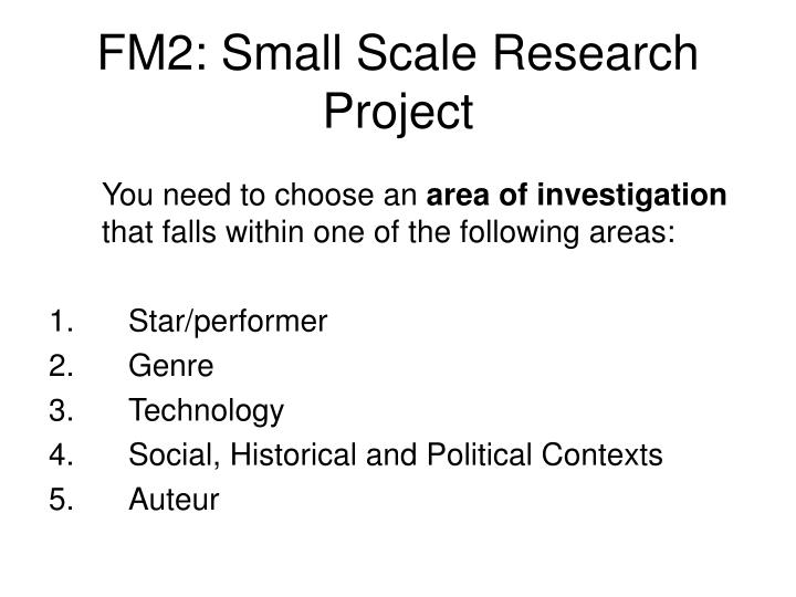 Fm2 small scale research project1