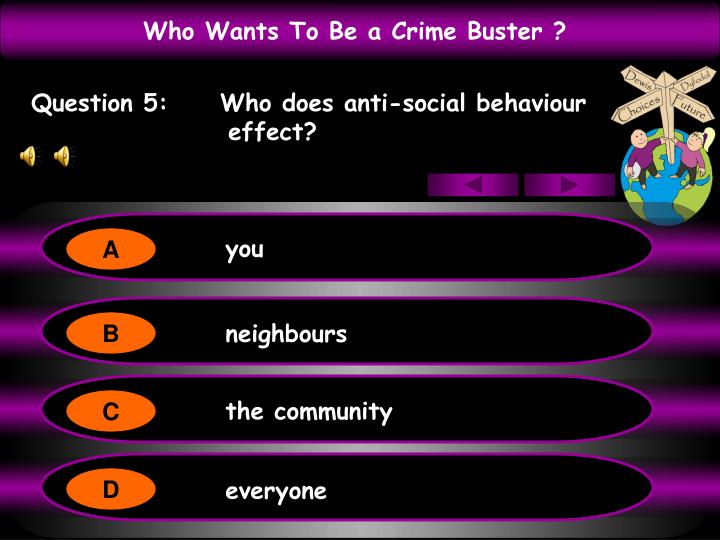 Question 5:     Who does anti-social behaviour