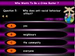 question 5 who does anti social behaviour effect