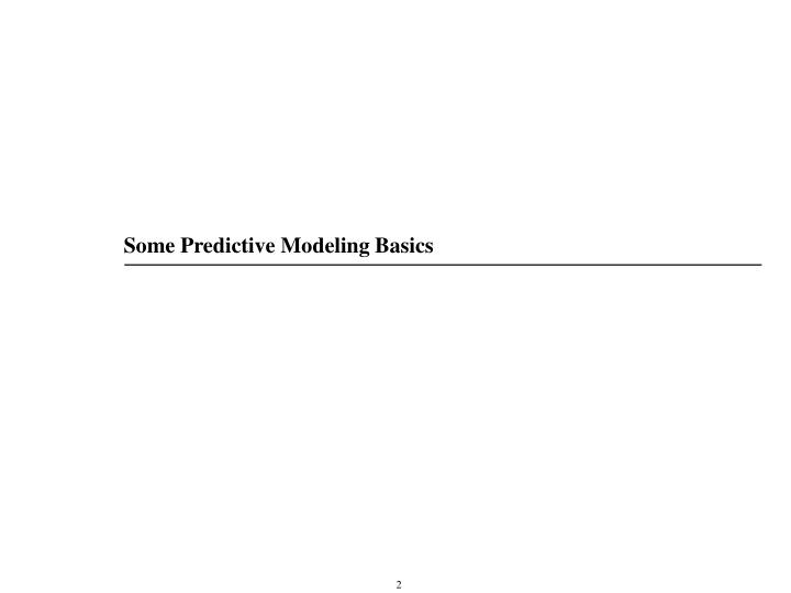 Some Predictive Modeling Basics