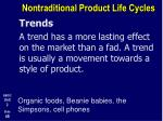 nontraditional product life cycles6