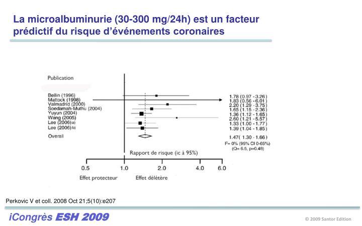La microalbuminurie (30-300 mg/24h) est un facteur
