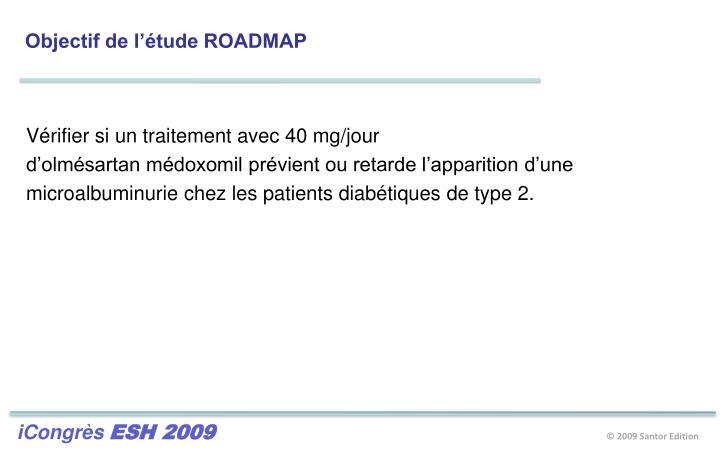 Objectif de l'étude ROADMAP