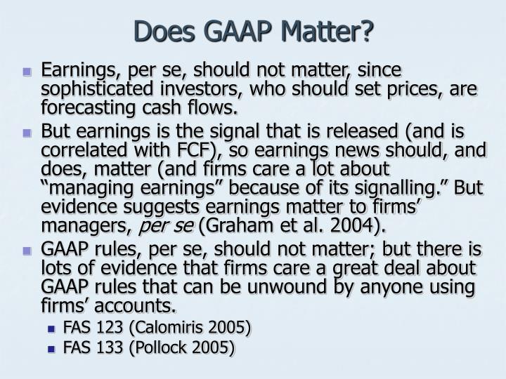 Does GAAP Matter?