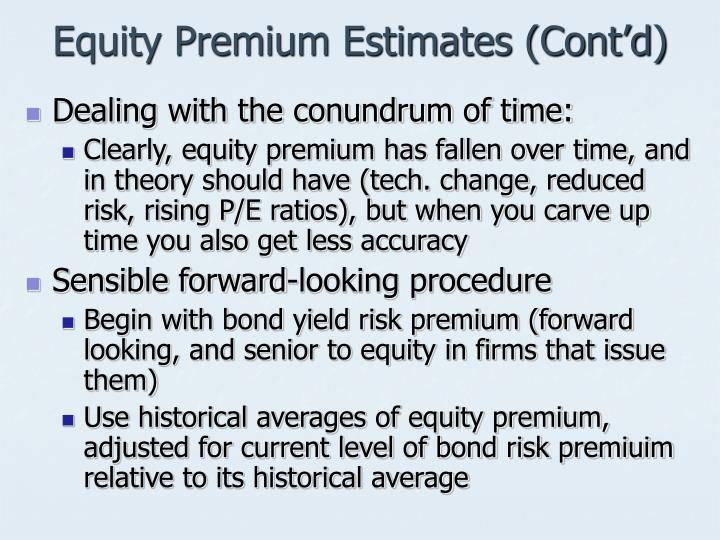 Equity Premium Estimates (Cont'd)