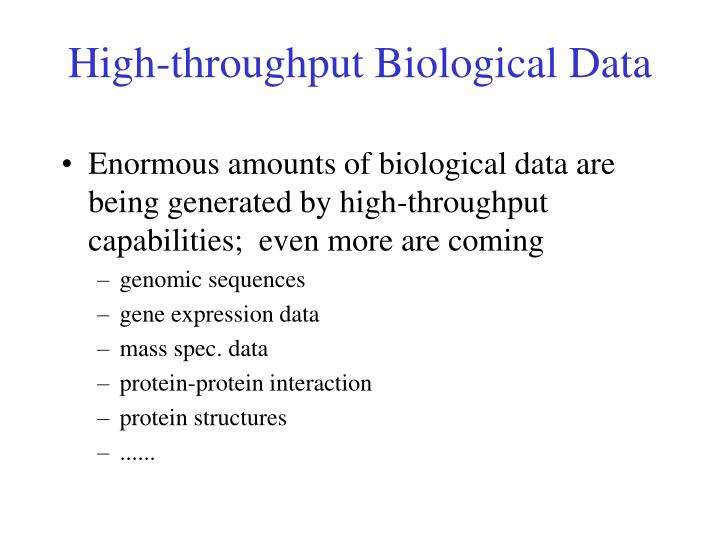 High-throughput Biological Data
