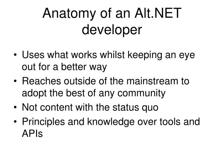 Anatomy of an alt net developer
