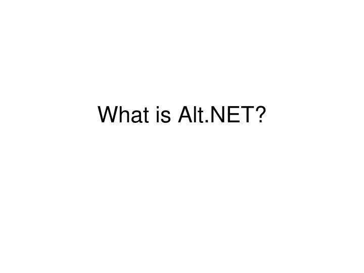What is alt net