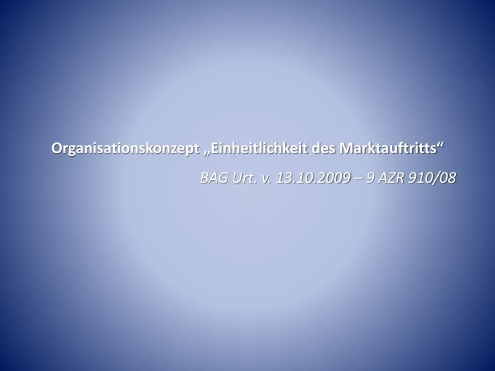 """Organisationskonzept """"Einheitlichkeit des Marktauftritts"""""""