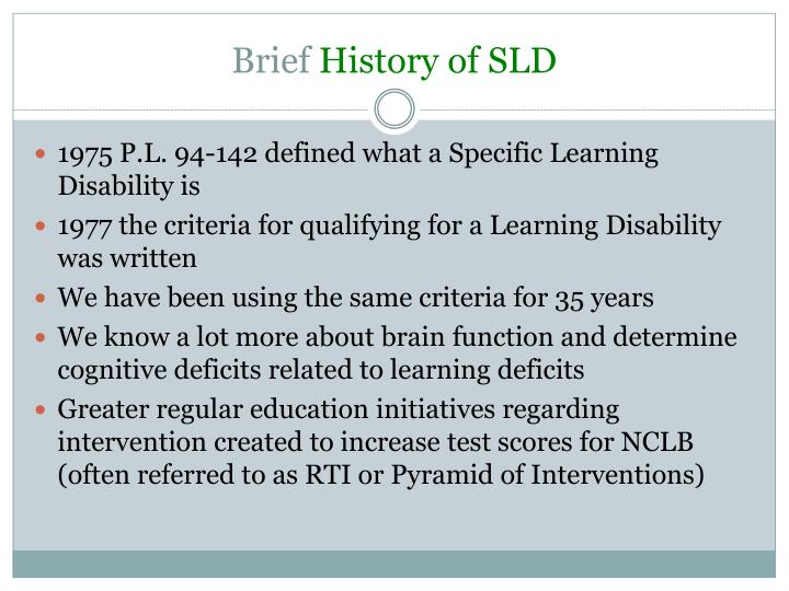 Brief history of sld