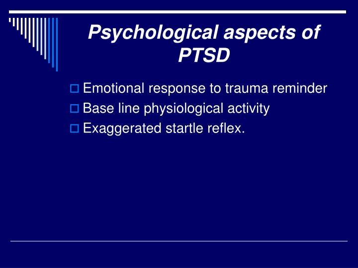 Psychological aspects of PTSD