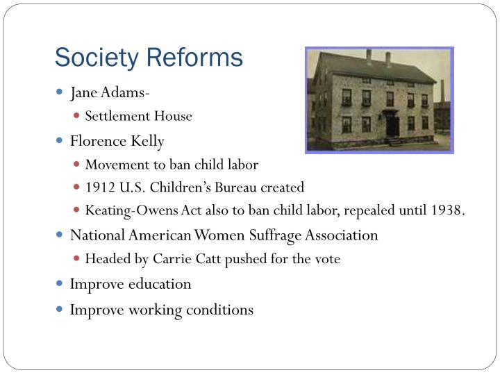 Society Reforms