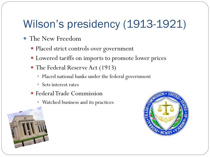 Wilson's presidency (1913-1921)