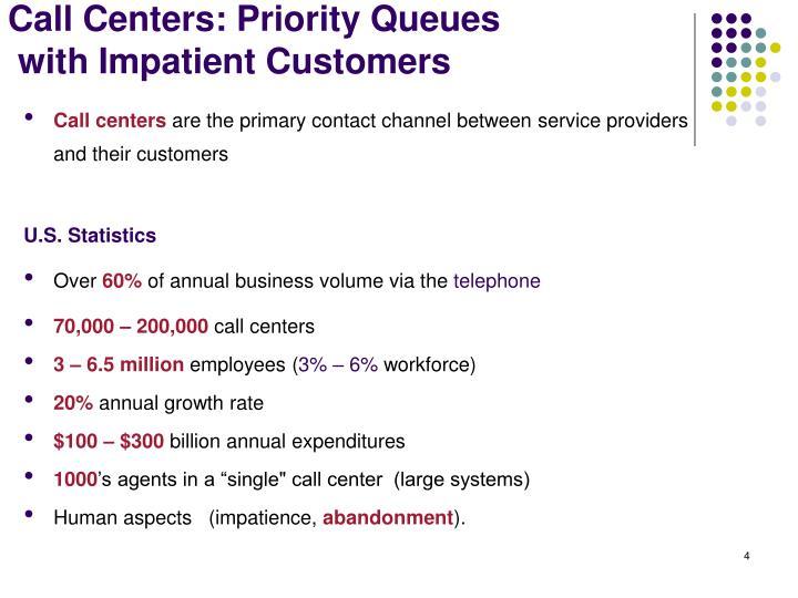 Call Centers: Priority Queues