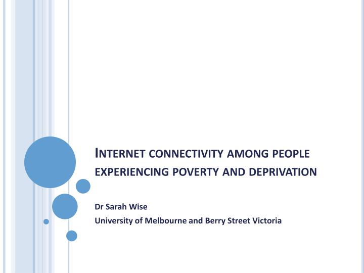 Internet connectivity among people experiencing poverty and deprivation
