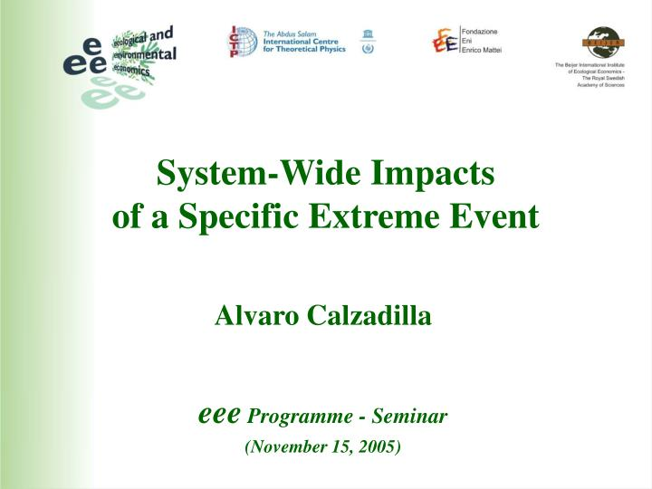 System-Wide Impacts