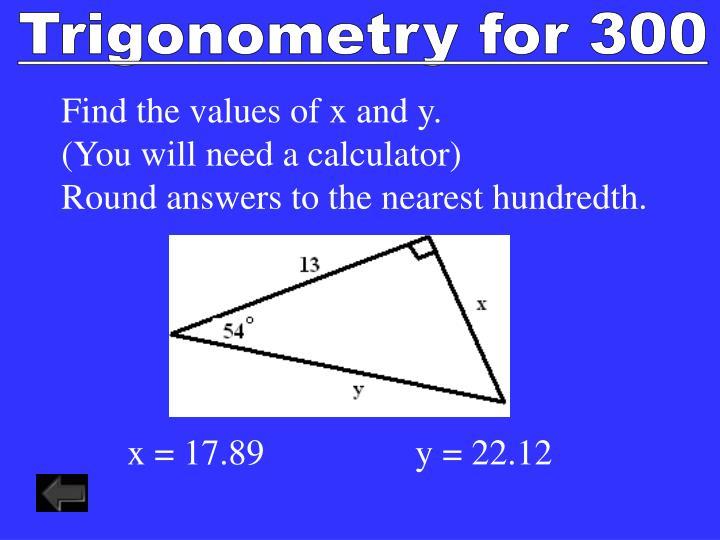 Trigonometry for 300