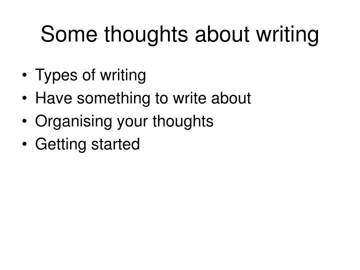 Some thoughts about writing