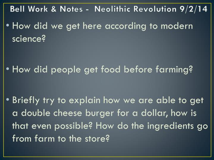 bell work notes neolithic revolution 9 2 14