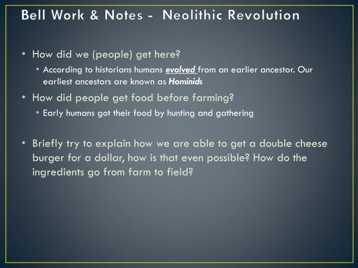 Bell work notes neolithic revolution