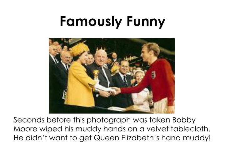 Famously Funny