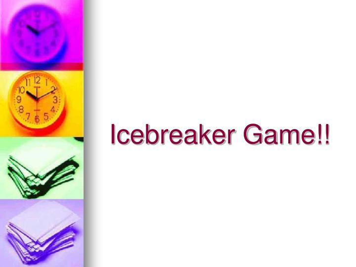 Icebreaker Game!!