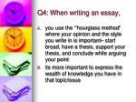 q4 when writing an essay