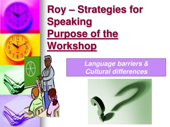 Roy – Strategies for Speaking
