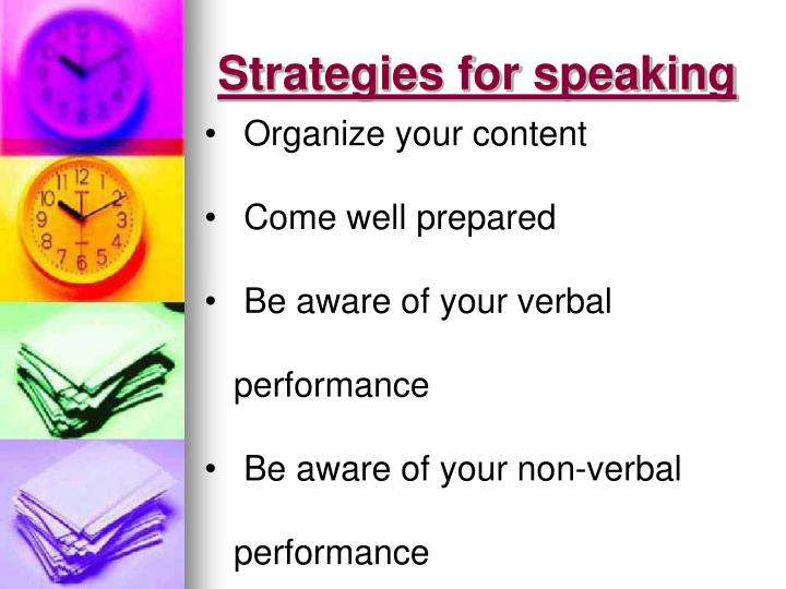 Strategies for speaking