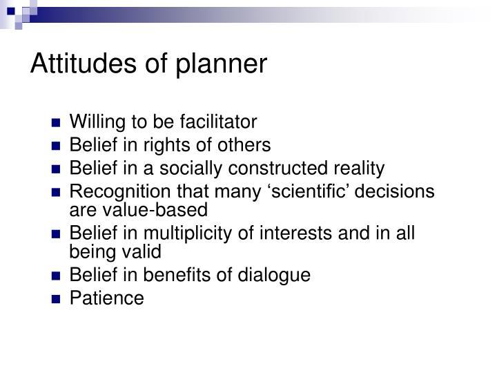 Attitudes of planner