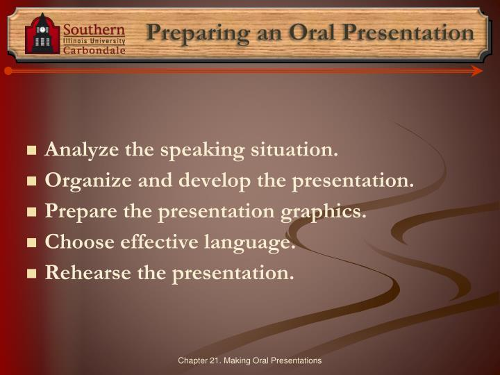 Preparing an Oral Presentation
