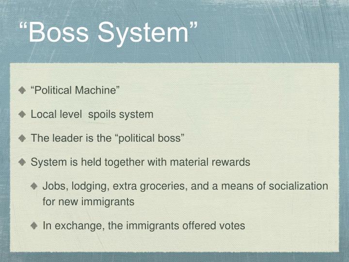 """Boss System"""
