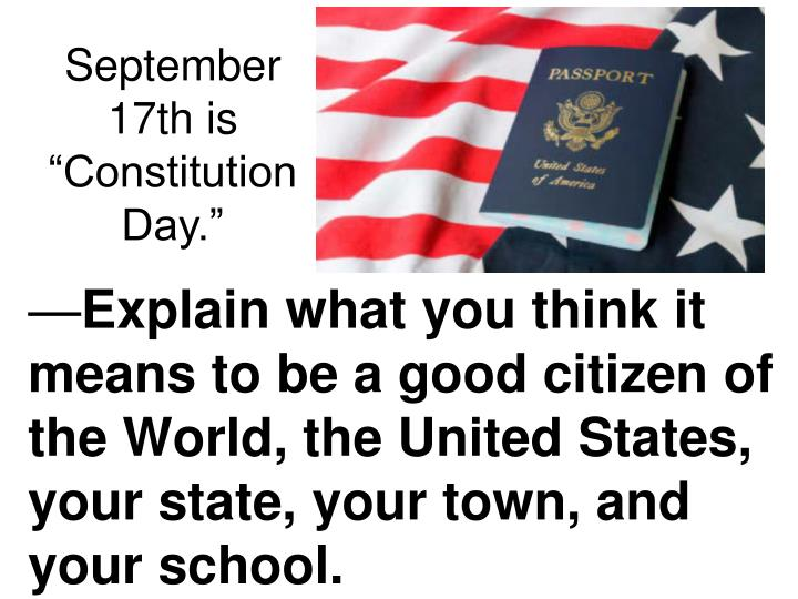 "September 17th is ""Constitution Day."""