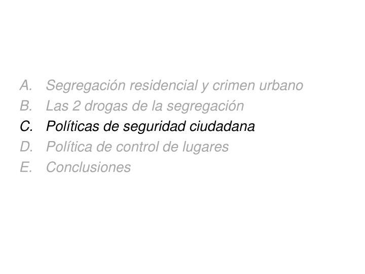 Segregación residencial y crimen urbano
