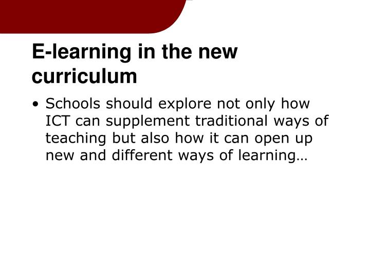E-learning in the new curriculum
