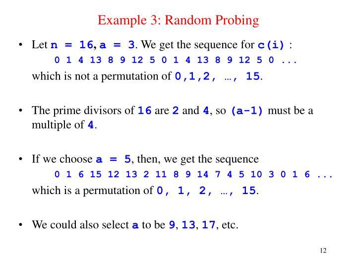 Example 3: Random Probing