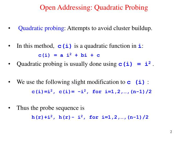 Open addressing quadratic probing