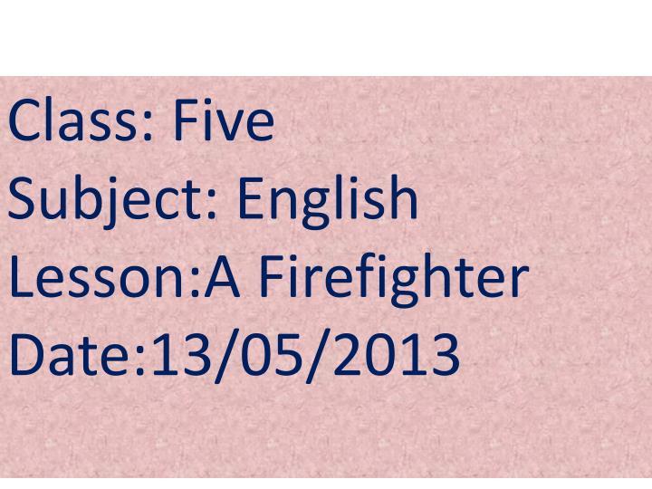 Class: Five