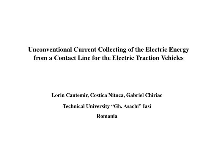 Unconventional Current Collecting of the Electric Energy from a Contact Line for the Electric Tracti...