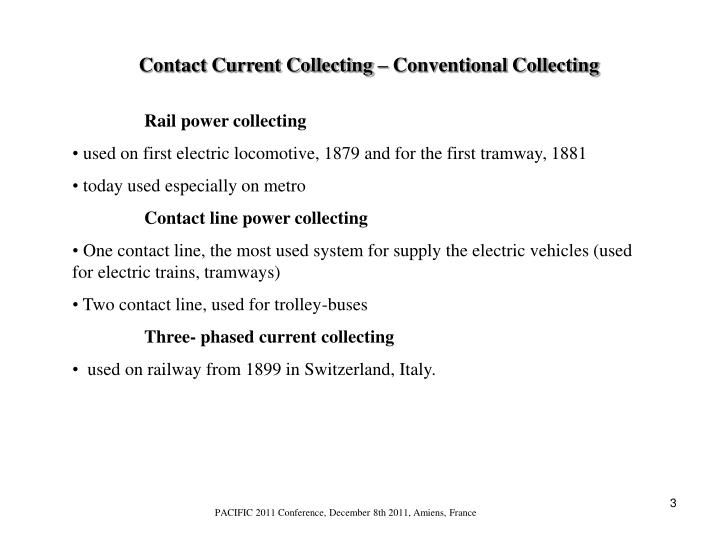 Contact Current Collecting – Conventional Collecting